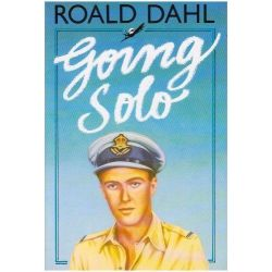 Going Solo by Roald Dahl, 9780224024075.
