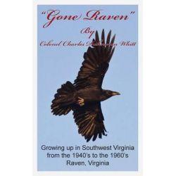Gone Raven by Colonel Charles Dahnmon Whitt, 9781626200937.