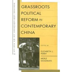 Grassroots Political Reform in Contemporary China by Elizabeth J. Perry, 9780674024861.