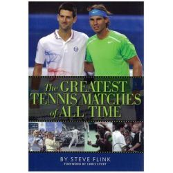 Greatest Tennis Matches of All Time by Steve Flink, 9780942257939.