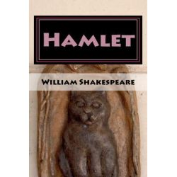 Hamlet, Abridged and Improved by William Shakespeare, 9781466266704.