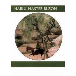 Haiku Master Buson by Yuki Sawa, 9781893996816.
