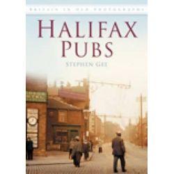 Halifax Pubs by Steve Gee, 9780752448114.