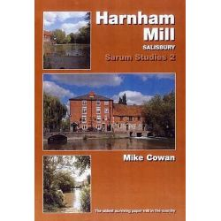 Harnham Mill, The Oldest Surviving Paper Mill in the Country by Michael Cowan, 9780946418671.