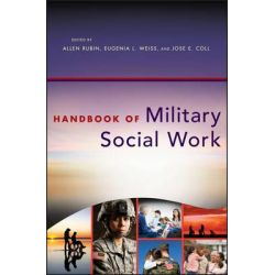 Handbook of Military Social Work by Allen Rubin, 9781118067833.