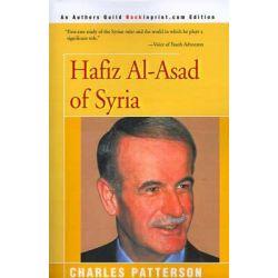 Hafiz Al-Asad of Syria by Charles Patterson, 9780595004126.