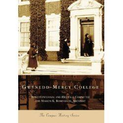 Gwynedd-Mercy College by Marion K Rosenbaum, 9780738544885.