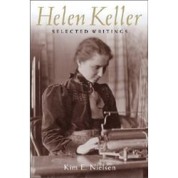 Helen Keller, Selected Writings by Helen Keller, 9780814758298.
