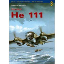 Heinkel He 111, v. 1 by Krzysztof Janowicz, 9788389088260.