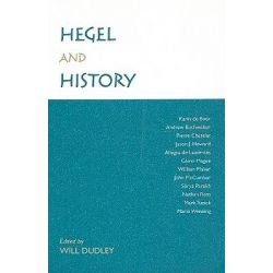 Hegel and History by Will Dudley, 9781438429090.