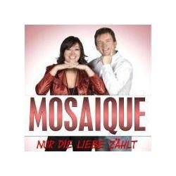 Musik: Nur Die Liebe Zählt  von Mosaique