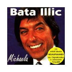 Musik: Michaela (Enthält Re-Recordings)  von Bata Illic