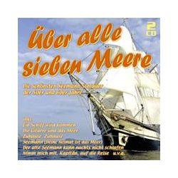 Musik: Über Alle Sieben Meere - Die Seemann-Schlager