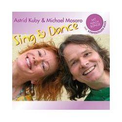 Musik: Sing & Dance  von Kuby,Astrid & Mosaro,Michael
