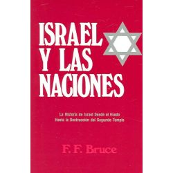 Israel y Las Naciones by Frederick Fyvie Bruce, 9780825410765.