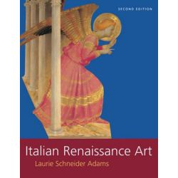Italian Renaissance Art by Laurie Schneider Adams, 9780813349022.