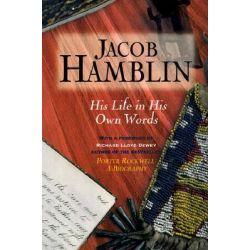 Jacob Hamblin, His Life in His Own Words by Jacob Hamblin, 9780961602451.