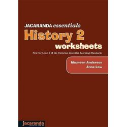 Jacaranda Essentials History 2 Worksheets, Jacaranda Essentials Series by Maureen Anderson, 9780731407040.