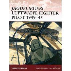Jagdflieger, Luftwaffe Fighter Pilot, 1939-45 by Robert F. Stedman, 9781846031670.