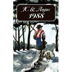 Jc & Angus 1988 by Dwight L Harris, 9781460916605.