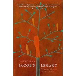 Jacob's Legacy, A Genetic View of Jewish History by David B. Goldstein, 9780300151282.