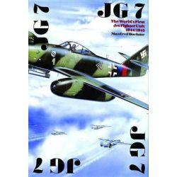 Jagdgeschwader 7, The World's First Jet Fighter Unit, 1944-1945 by Manfred Boehme, 9780887403958.