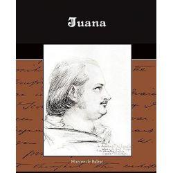 Juana by Honore De Balzac, 9781438519814.