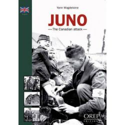 Juno Beach - The Canadian Assault, the Canadian Attack by Yann Thomas, 9782815100380.