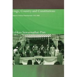 Kings, Country and Constitutions, Thailand's Political Development 1932-2000 by Kobkua Suwannathat Pian, 9780700714735.