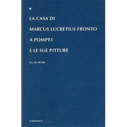 La Casa DI Marcus Lucretius Fronto.. by Peters, 9789051701630.
