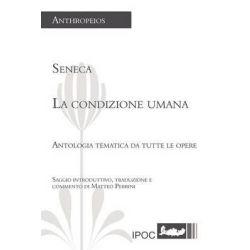 La Condizione Umana by Lucio Anneo Seneca, 9788867720019.