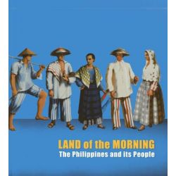 Land of the Morning, The Philippines and Its People by David Henkel, 9789710579075.