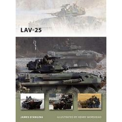 Lav-25, The Marine Corps' Light Armored Vehicle by James D'Angina, 9781849086110.