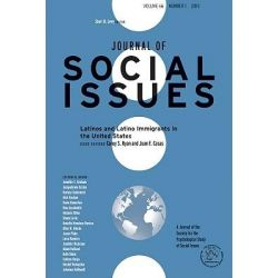 Latinos and Latino Immigrants in the United States, Journal of Social Issues by C.S. Ryan, 9781444337037.