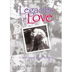 Legacies of Love : A Heritage of Queer Bonding, A Heritage of Queer Bonding by Winston Wilde, 9781560236658.