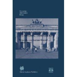 Lessons from the Economic Transition, Central and Eastern Europe in the 1990s by Salvatore Zecchini, 9780792398523.