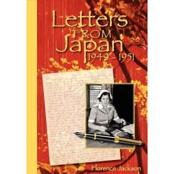 Letters from Japan by Florence Jackson, 9780615551890.