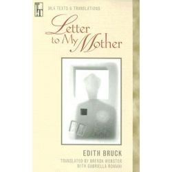Letter to My Mother by Edith Bruck, 9780873529365.