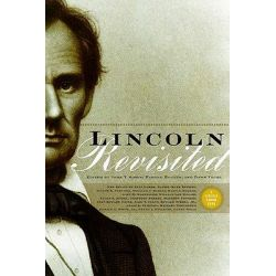 Lincoln Revisited, New Insights from the Lincoln Forum by John Y. Simon, 9780823227372.