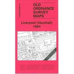 Liverpool (Vauxhall) 1864, Liverpool Sheet 19 by Kay Parrott, 9781847840707.