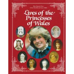 Lives of the Princesses of Wales by Fryer, 9780919670693.