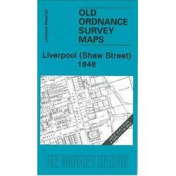 Liverpool (Shaw Street) 1848, Liverpool Sheet 20 by Kay Parrott, 9781847841094.