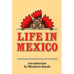 Life in Mexico by Frances Calderon De La Barca, 9780520046627.