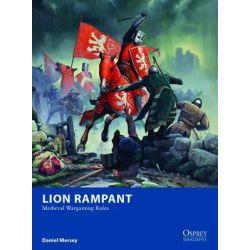 Lion Rampant - Medieval Wargaming Rules by Daniel Mersey, 9781782006350.