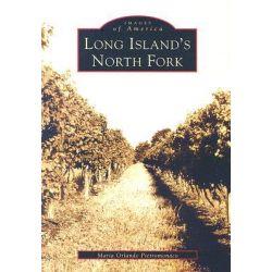 Long Island's North Fork by Maria Orlando Pietromonaco, 9780738513126.