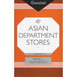 MacPherson, Asian Department Store by Kerrie MacPherson, 9780824819873.
