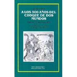 Los 500 Anos del Choque de DOS Mundos : Balance y Prospectiva, Balance y Prospectiva by Adolfo Colombres, 9789509413368.
