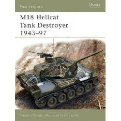 M18 Hellcat Tank Destroyer 1943-97, New Vanguard by Steven J. Zaloga, 9781841766874.