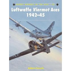 Luftwaffe Viermot Aces, 1942-45, Aircraft of the Aces (Osprey) by Robert Forsyth, 9781849084383.