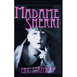 Madame Sherri by Eric Stanway, 9781475203851.